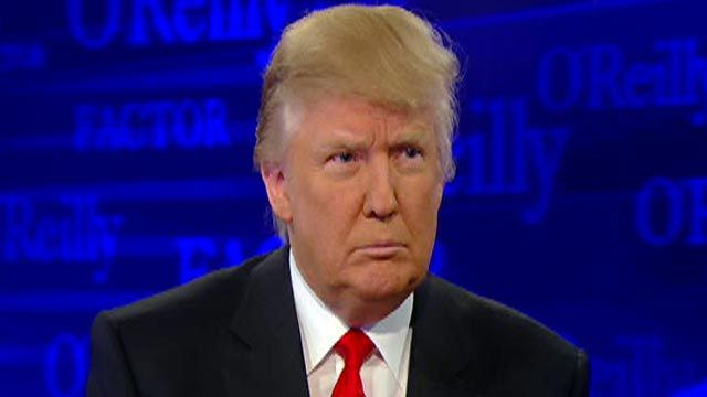 Full Interview: Donald Trump on 'The O'Reilly Factor'